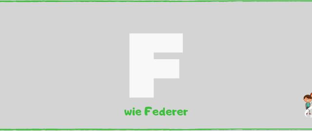 Blog F wie Federer