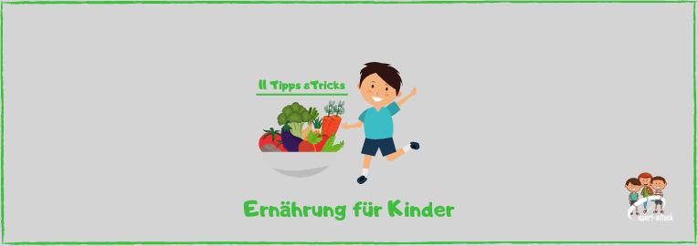 Blog Ernährung Kinder Tipps
