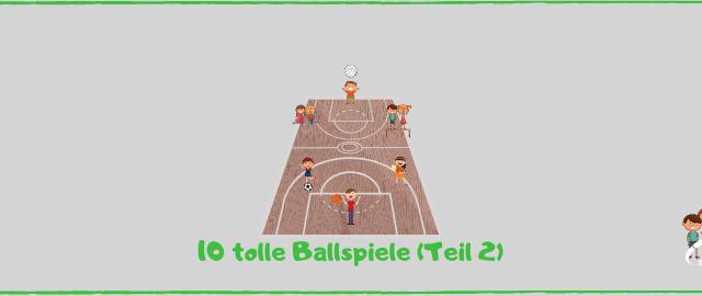 Blog 10 tolle Ballspiele Teil 2